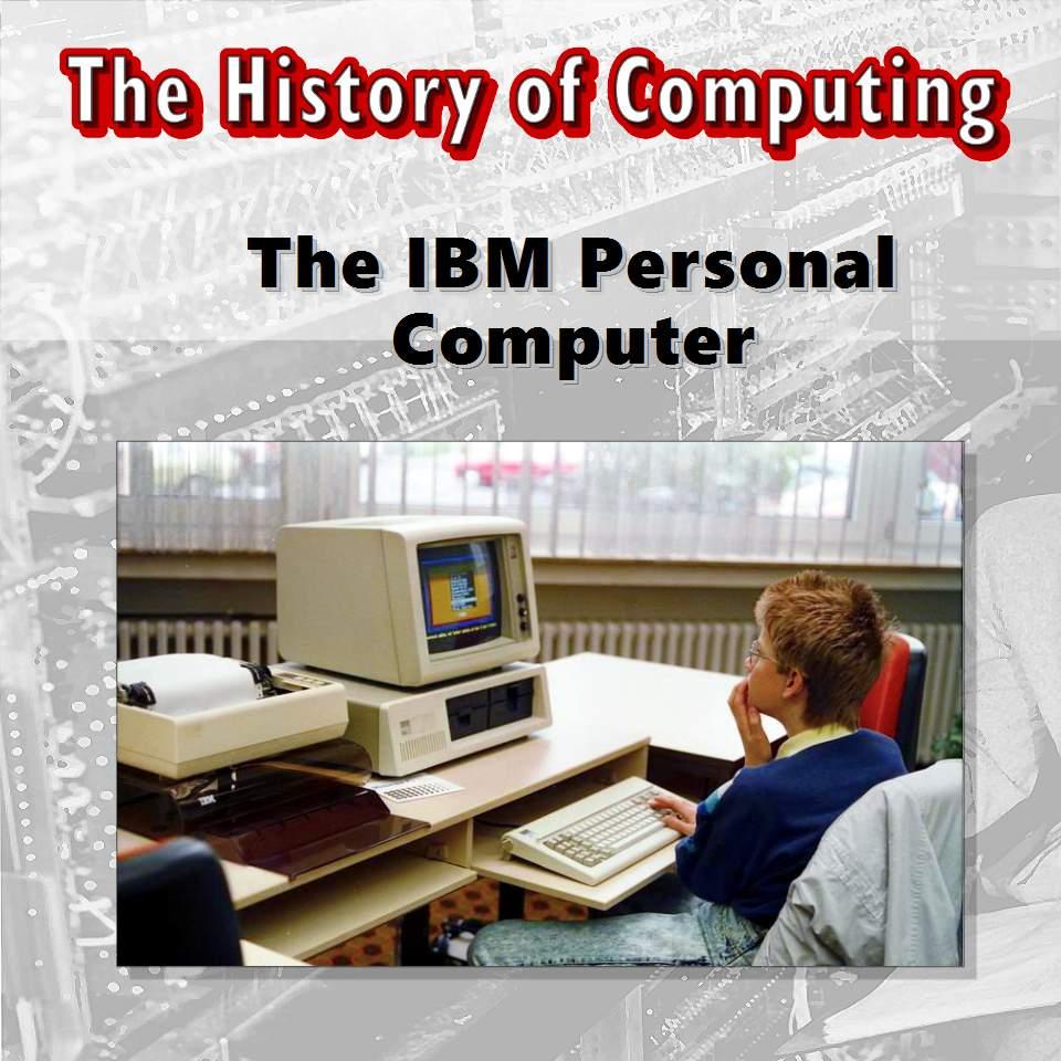 Първият персонален компютър на IBM