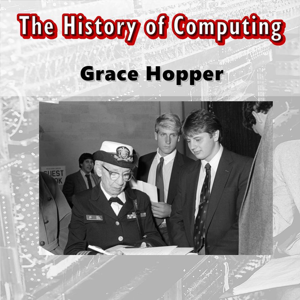 История на компютрите-Грейс Хопър