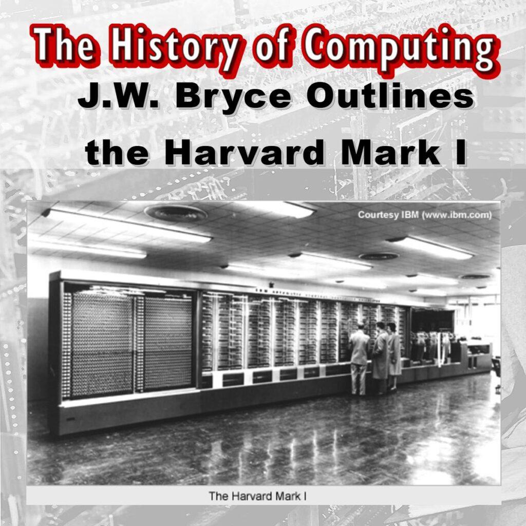 Брайс и Харвард Марк I