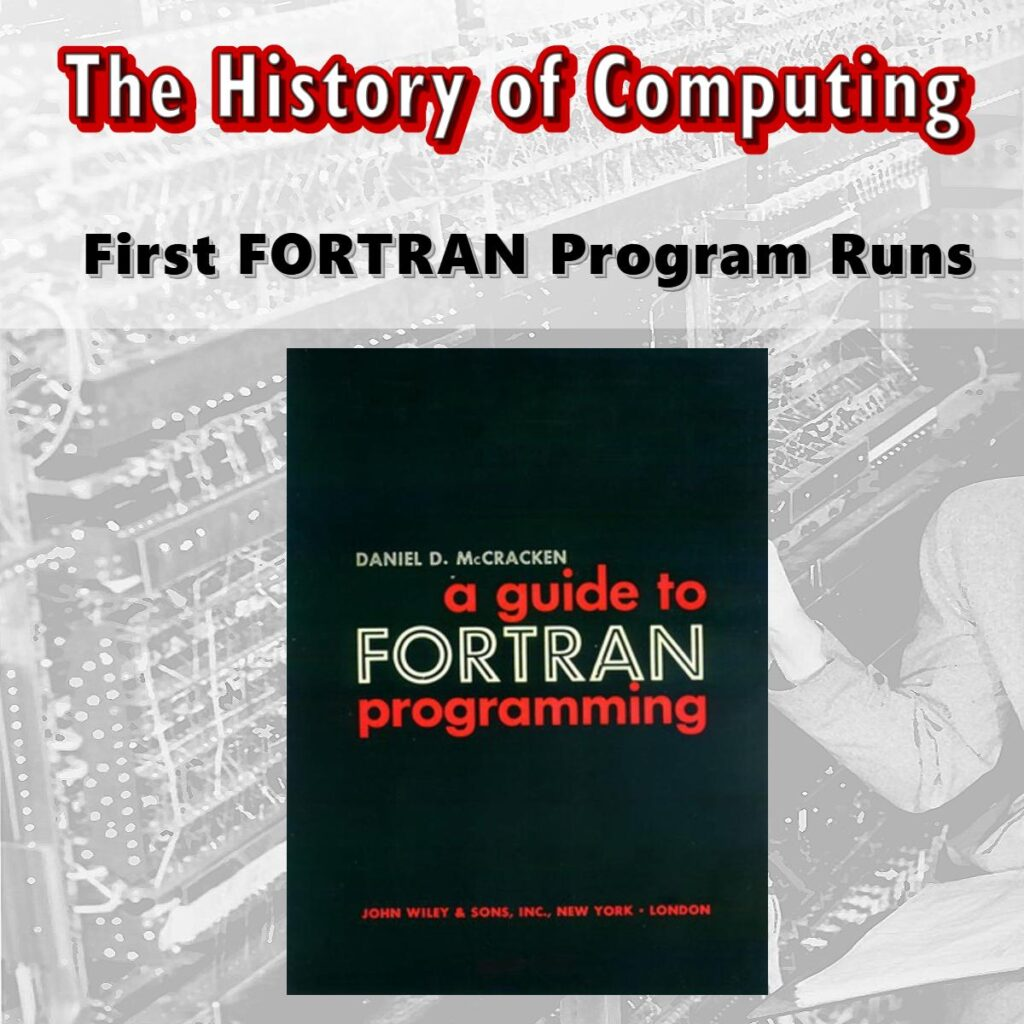 Първата програма на FORTRAN е пусната
