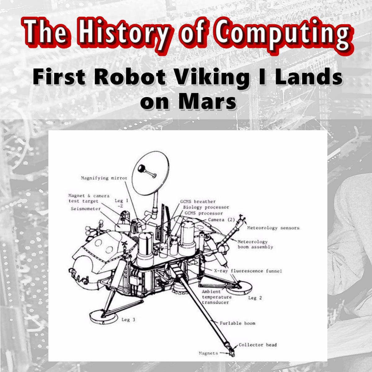 Първият робот Viking I каца на Марс